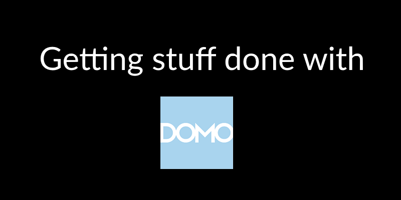 Using Domo – FirstSteps